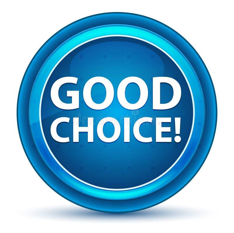 ¡Buena opción! Botón redondo azul del globo del ojo libre illustration