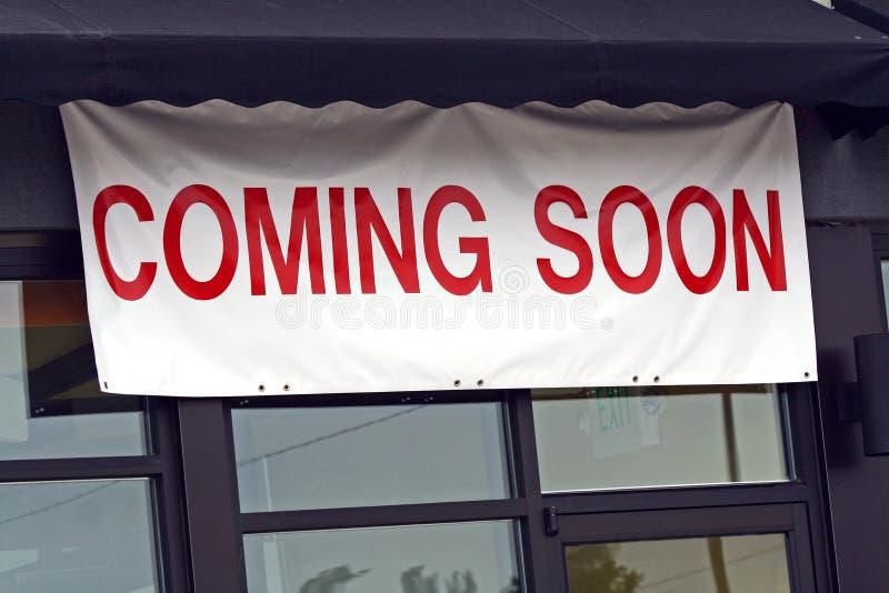 ¡El venir pronto! imagenes de archivo