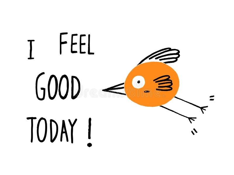 ¡Me siento bien hoy! foto de archivo