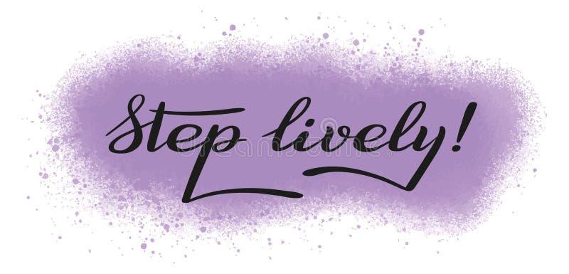 ¡Paso animadamente! Cepille las letras de la pluma Vector libre illustration