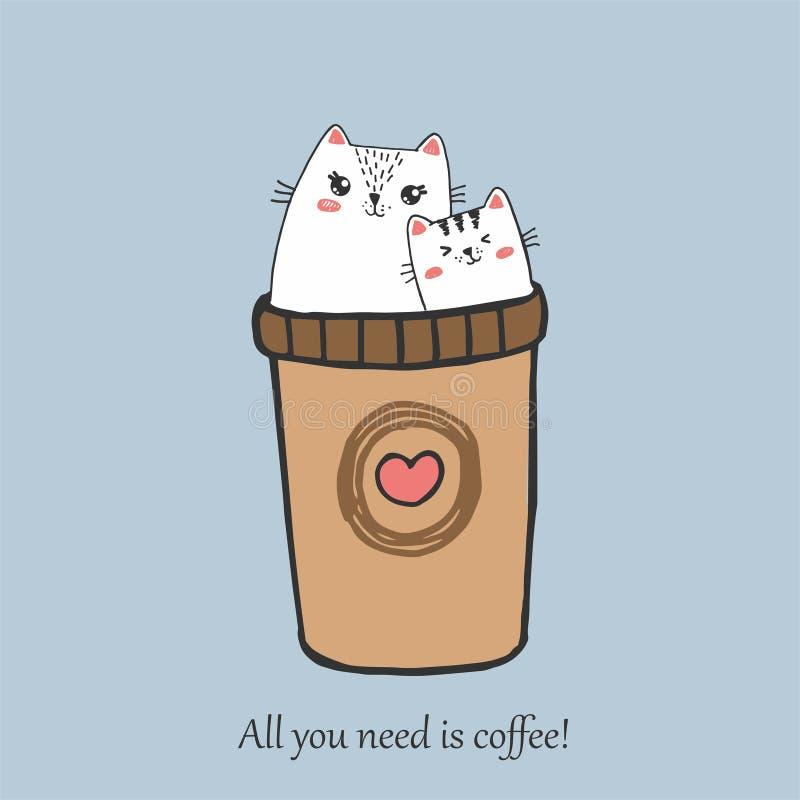 ¡Todo lo que usted necesita es café! Gatos lindos que retratan el carácter de la gente de la mañana que se sienta para relajarse  ilustración del vector