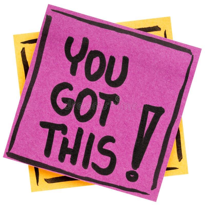 ¡Usted consiguió esto! Nota de la nota imagen de archivo libre de regalías