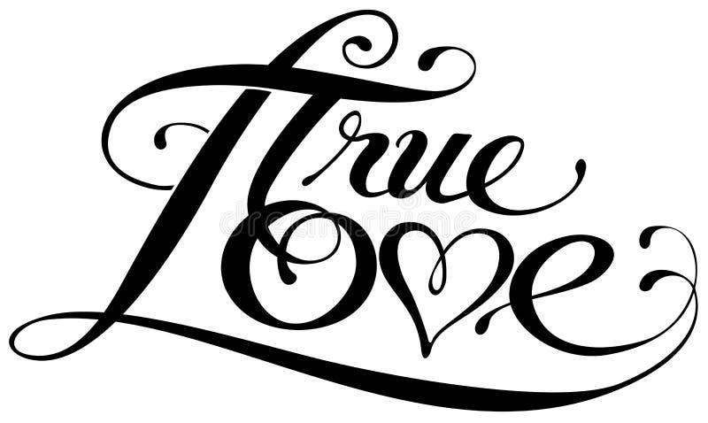 «Prawdziwej miłości «kaligrafia royalty ilustracja