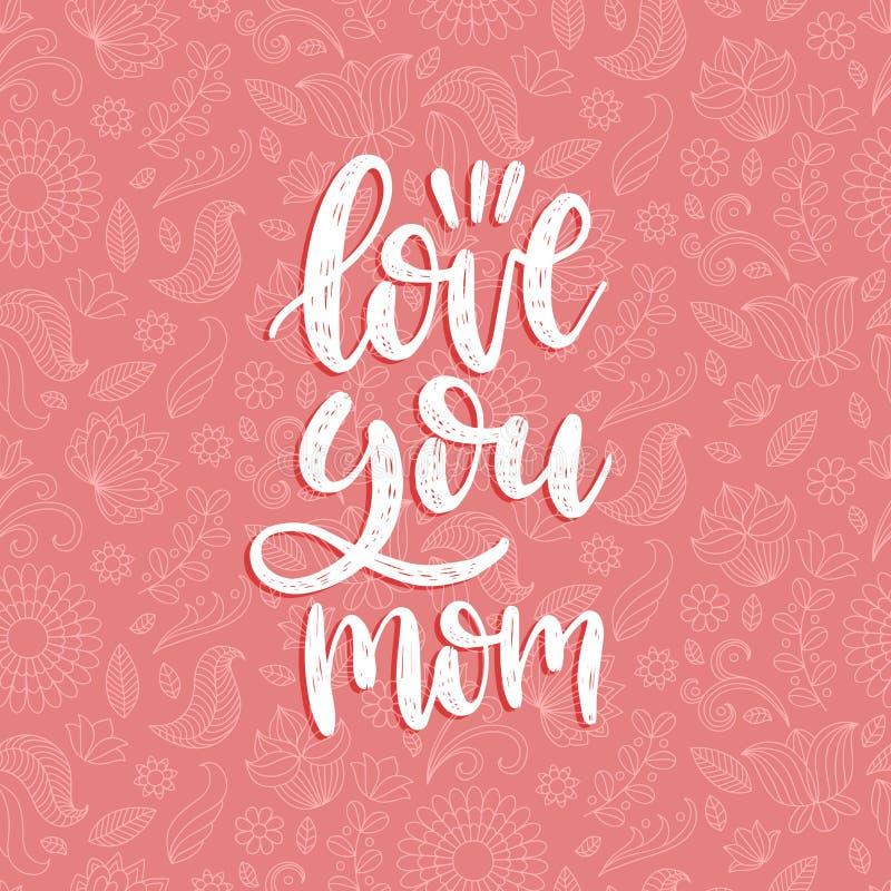 Ámele inscripción caligráfica del vector de la mamá Ejemplo feliz de las letras de la mano del día de madres en fondo floral libre illustration
