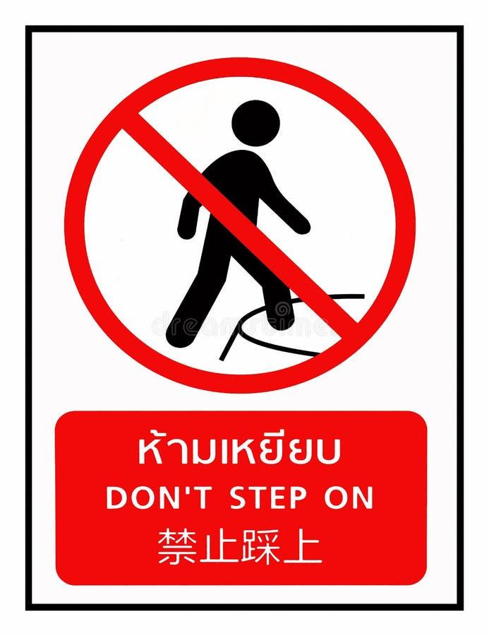 'Don't krok On' Podpisuje Wewnątrz Wielo- języki obrazy royalty free