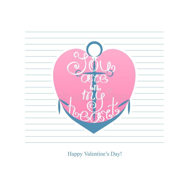 Âncora com inscrição você está em meu coração Ilustração feliz do fundo da rotulação do vintage do dia de Valentim ilustração stock