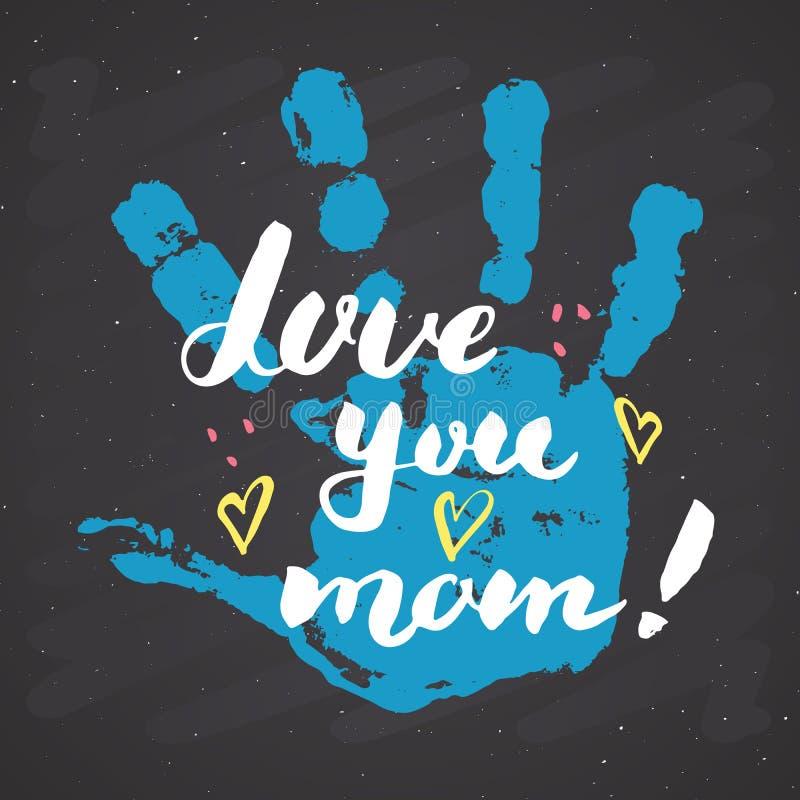 Älska dig, mamma! Behandla som ett barn det handskrivna märka tecknet för kalligrafi, dragit hälsa kort för mors dag handen med h vektor illustrationer