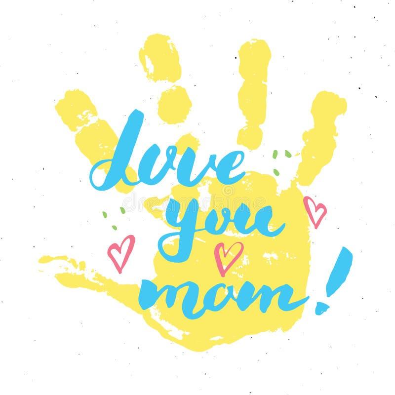 Älska dig, mamma! Behandla som ett barn det handskrivna märka tecknet för kalligrafi, dragit hälsa kort för mors dag handen med h royaltyfri illustrationer