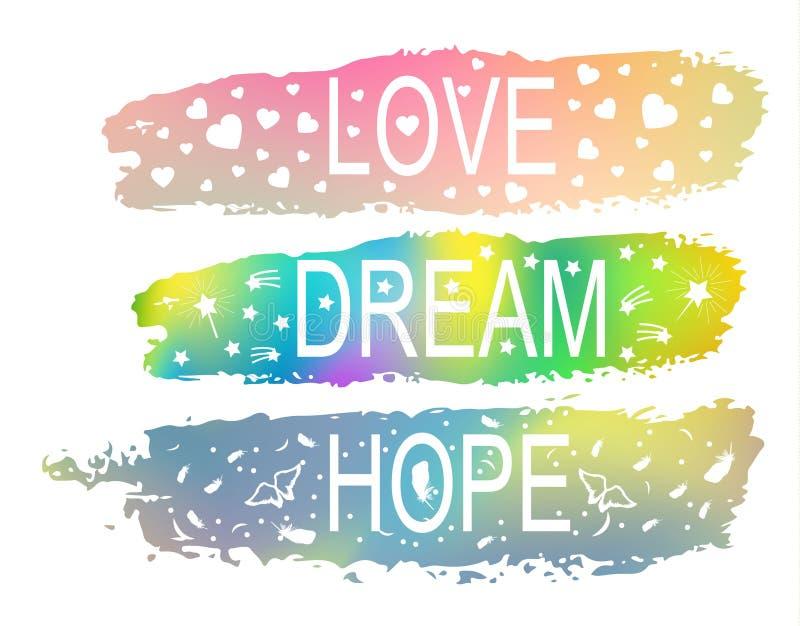 ÄLSKA DRÖM- HOPP en uppsättning av uttryck av slogan på bakgrunden av en borsteslaglängd av olika färger vektor illustrationer
