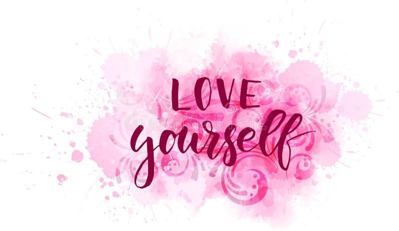 Älska sig - det motivational meddelandet royaltyfri illustrationer
