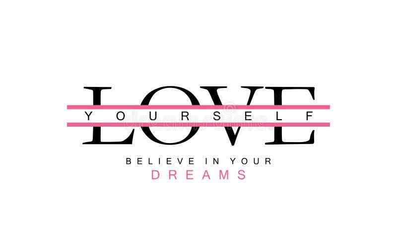 Älska sig och tro i din inspirerande motivational text för drömmar vektor illustrationer