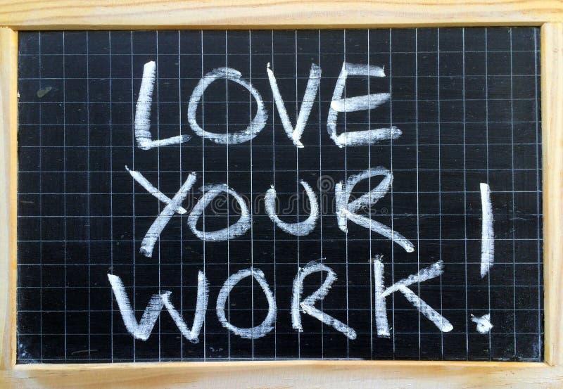 Älska vårt arbete! arkivbilder
