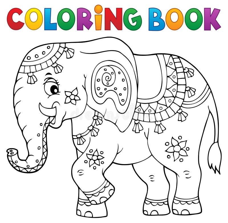 Ämne 1 för indisk elefant för färgläggningbok royaltyfri illustrationer