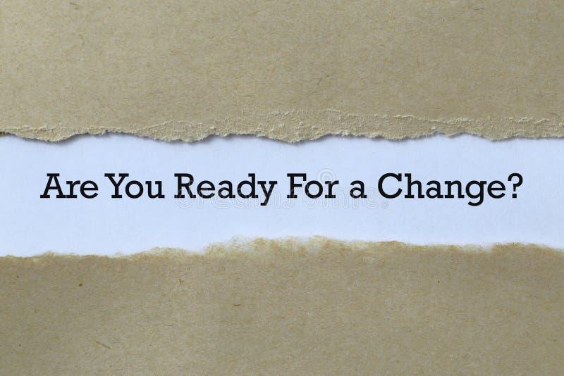 Är du redo för en ändring på papper? royaltyfria foton