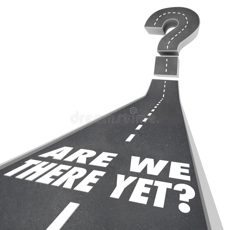 Är ifrågasätter vi där ändå Mark Road Words Waiting Impatient vektor illustrationer