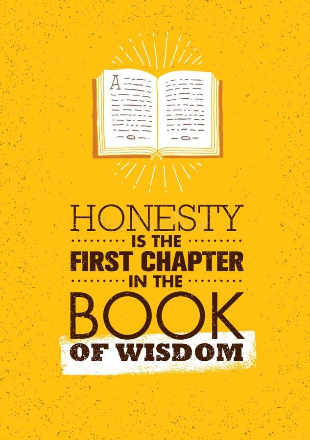 Ärlighet är det första kapitlet i boken av vishet Starkt inspirerande idérikt motivationcitationstecken royaltyfri illustrationer