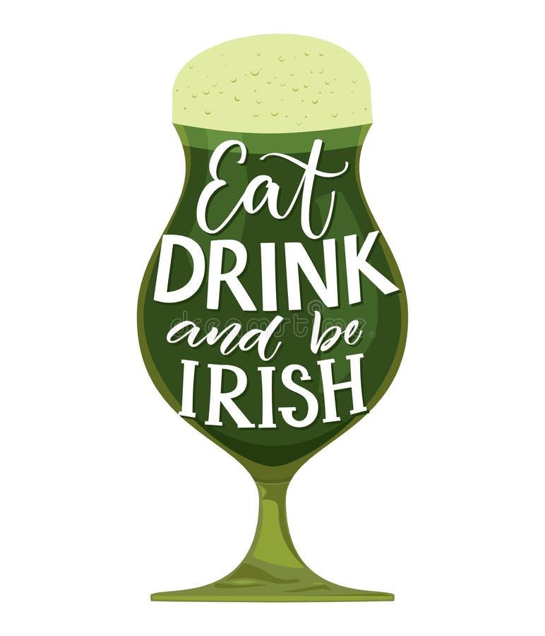 Äta, drinken och var irländsk Roligt citationstecken för dag för ` s för St Partick Typografi på exponeringsglas med grönt öl som stock illustrationer