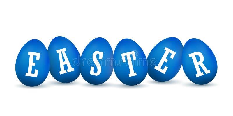 复活节彩蛋3D象 蓝色集合,白色文本,在行,被隔绝的背景的鸡蛋 明亮的现实设计,愉快的装饰 皇族释放例证