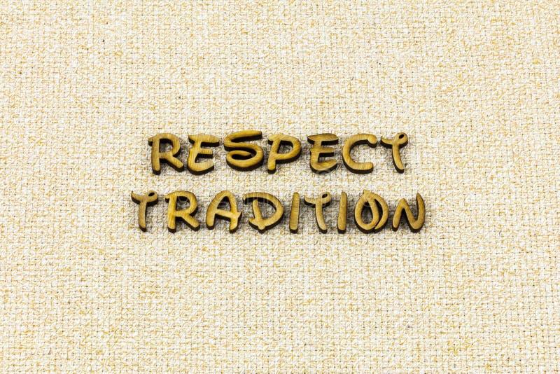 尊敬传统信任诚实尊敬自己印刷术词 图库摄影