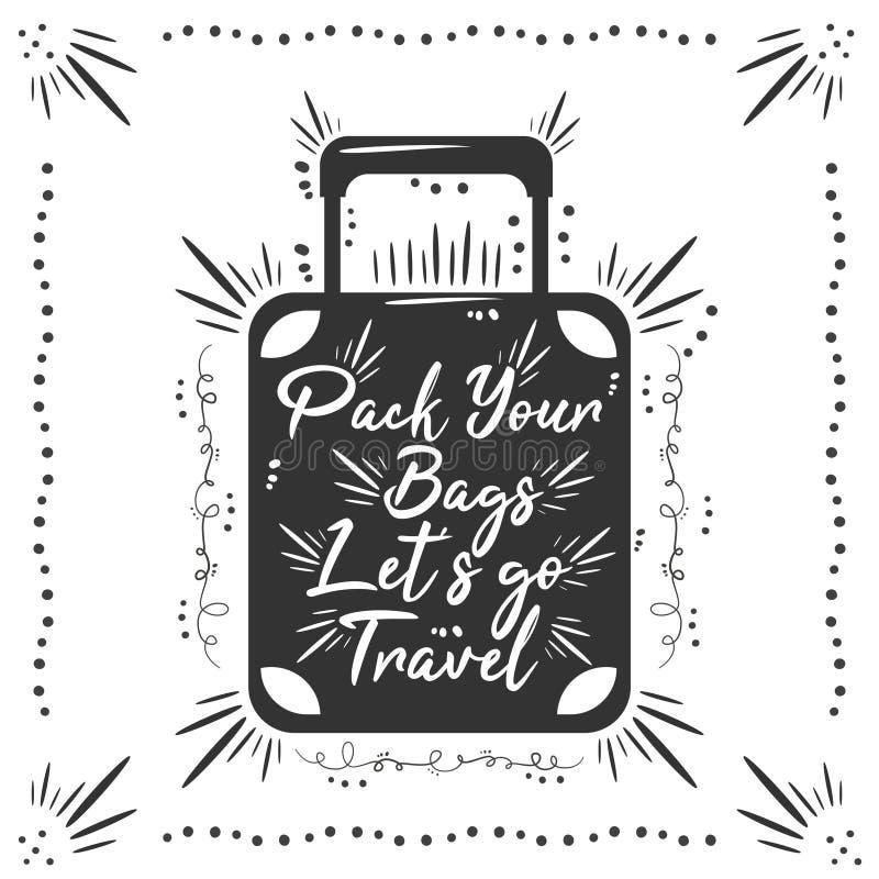包装您的袋子Let';s去旅行 向量例证