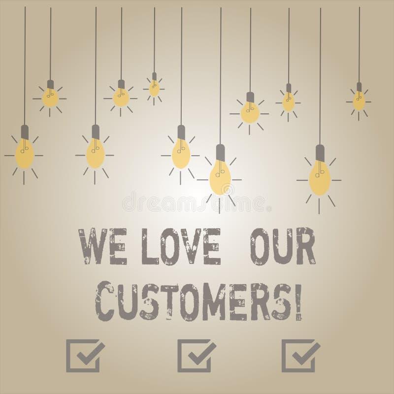 写笔记陈列我们爱我们的顾客 企业照片陈列的客户值得好服务满意尊敬 库存例证