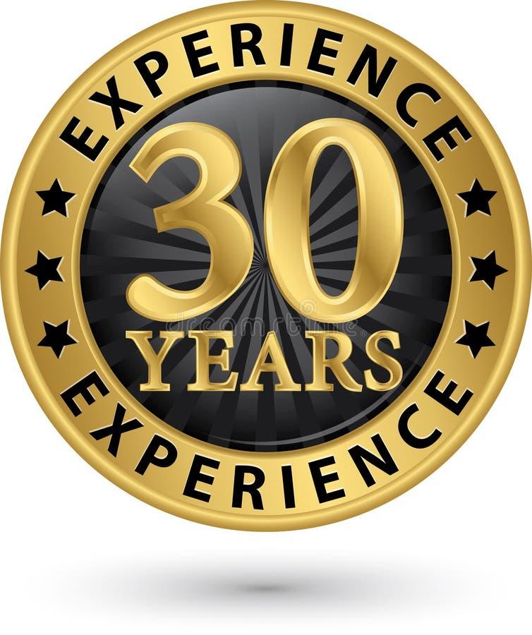 30 år guld- etikett för erfarenhet, vektor royaltyfri illustrationer