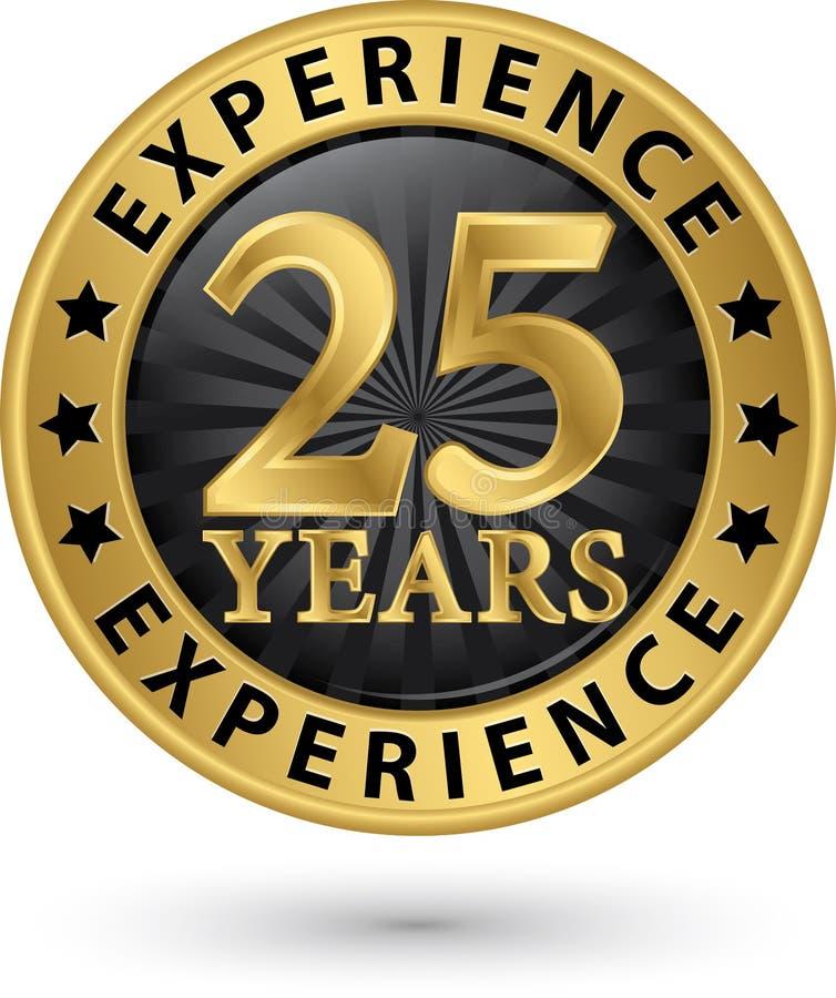 25 år guld- etikett för erfarenhet, vektor royaltyfri illustrationer