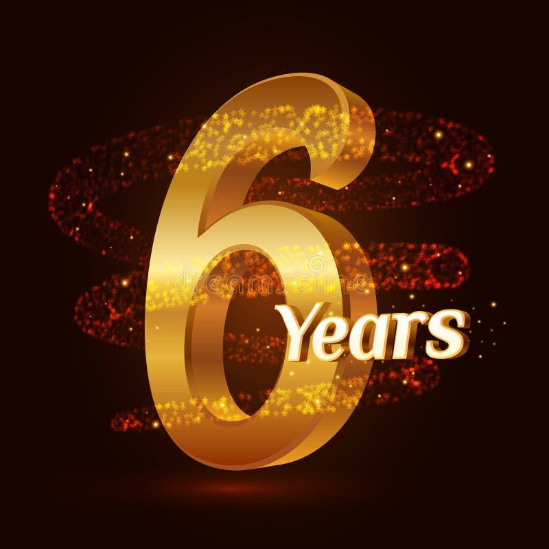6 år guld- logoberöm för årsdag 3d med guld- blänka mousserande partiklar för spiral slinga för stjärnadamm Sex år annivers vektor illustrationer