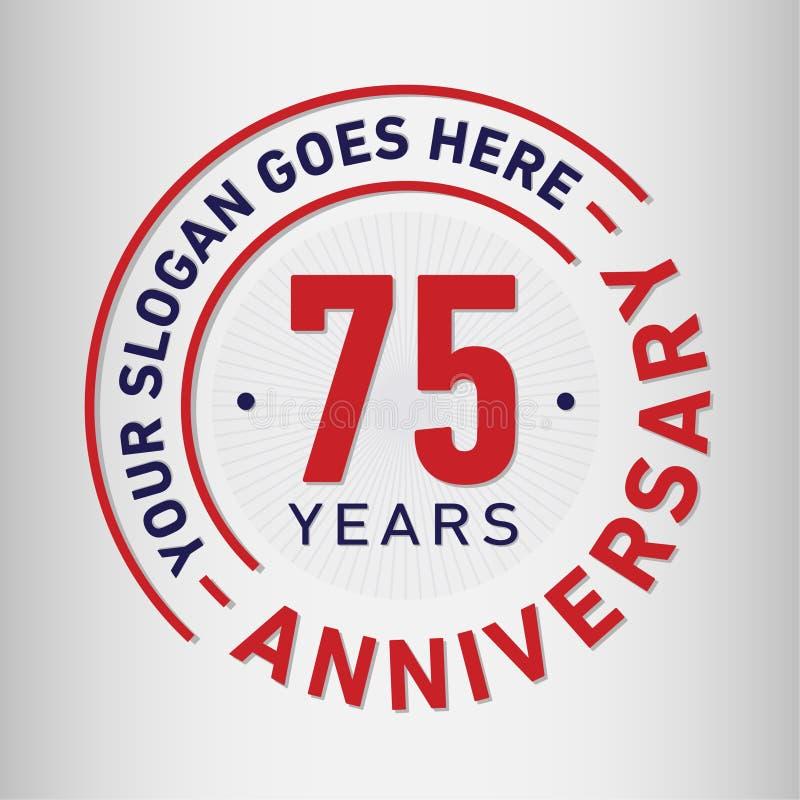 75 år mall för årsdagberömdesign Årsdagvektor och illustration Sjuttiofem år logo vektor illustrationer