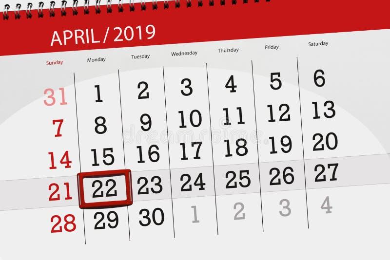 日历计划者为月天4月2019年,最后期限,22星期一 免版税库存图片