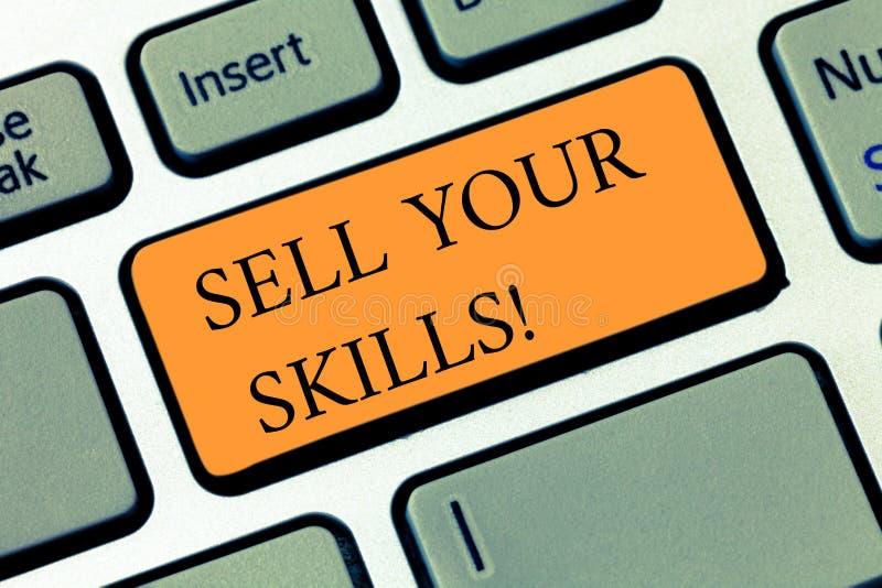 手写文本写卖您的技能 概念意味做您的能力很好做某事或专门技术亮光 图库摄影