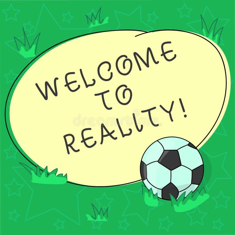 手写文本欢迎到现实 概念意思状态事他们实际上存在作为在的被反对的理想主义的足球 皇族释放例证