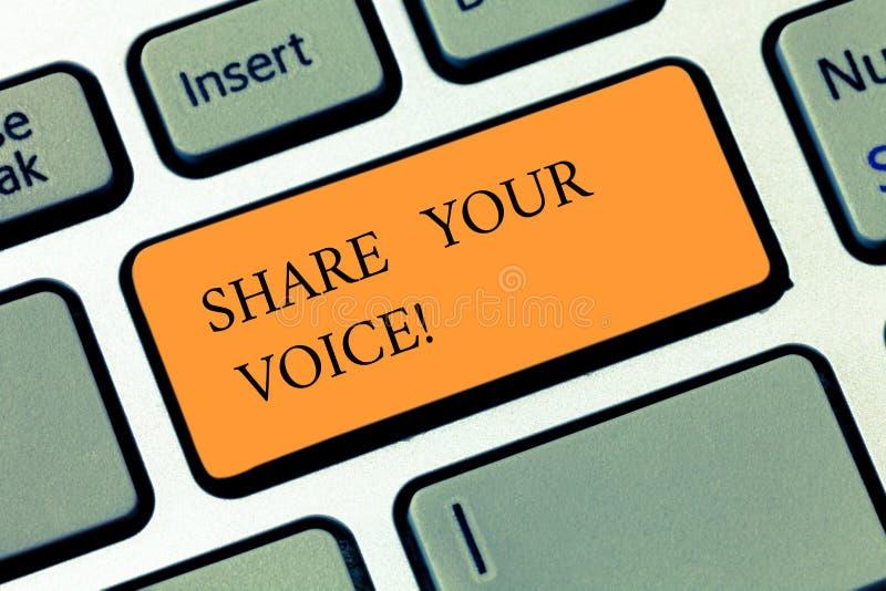 手写文本文字份额您的声音 概念意思告诉您的看法对大家和与其他谈论它 免版税库存照片