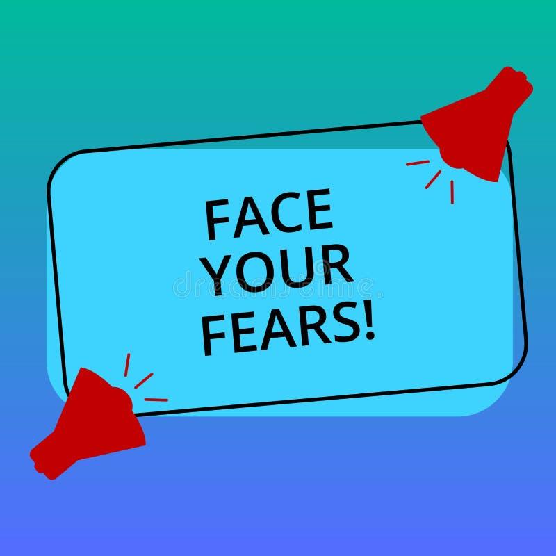 手写文本文字面孔您的恐惧 概念意思有勇气克服忧虑是勇敢无所畏惧两 库存例证