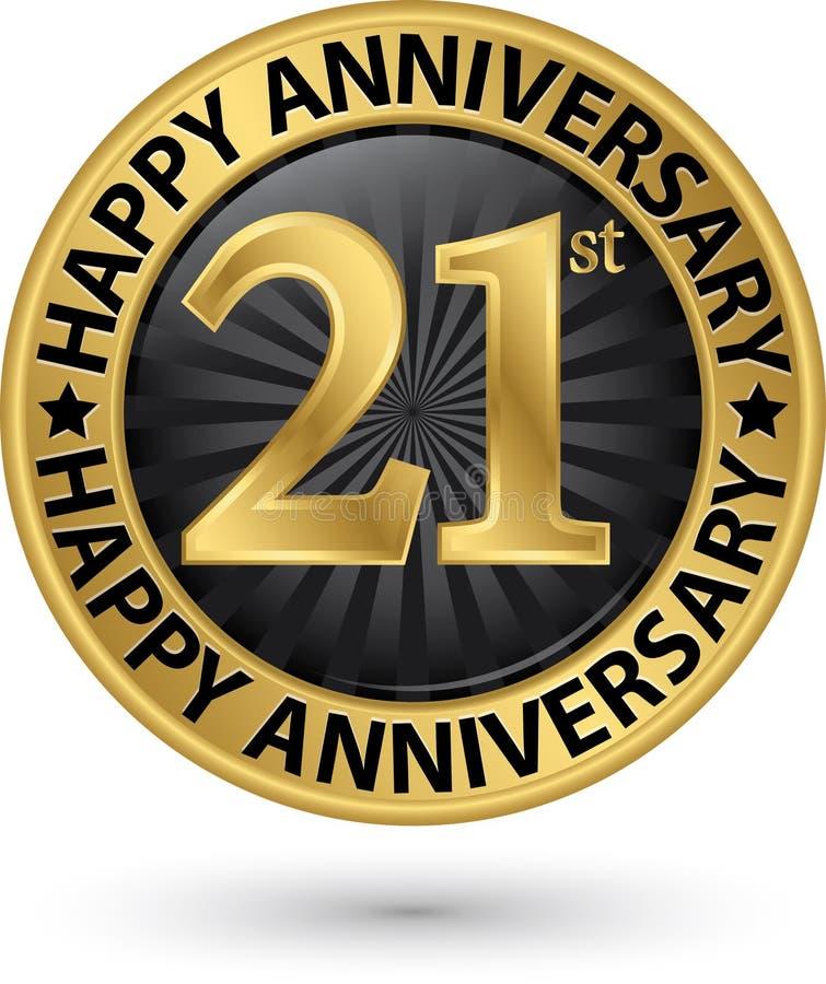 21ème label heureux d'or d'anniversaire d'années, vecteur illustration de vecteur