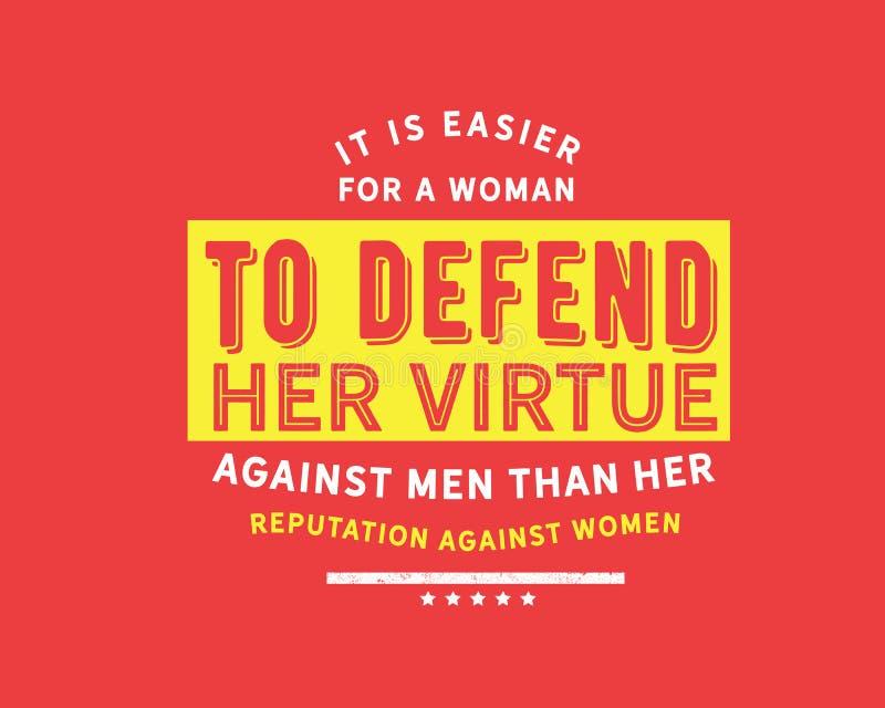 É mais fácil para mulheres defender sua virtude contra homens do que sua reputação contra mulheres ilustração stock