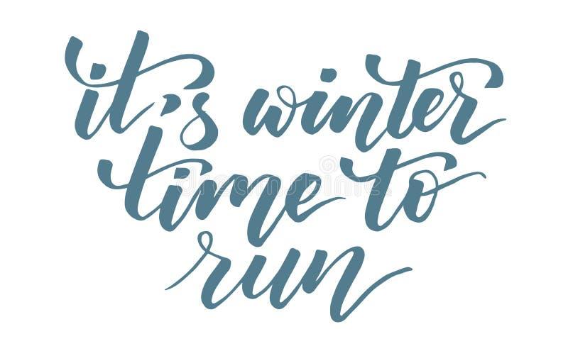 É tempo de inverno correr a caligrafia da escova ilustração stock