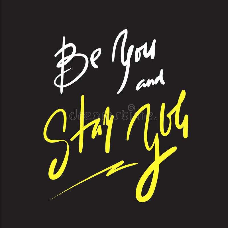É você e ficar-lo - simples inspire e citações inspiradores Rotulação bonita tirada mão ilustração stock