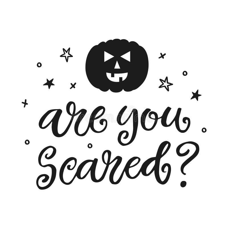 É você Scared Cartaz do partido de Dia das Bruxas com rotulação escrita à mão da tinta ilustração royalty free