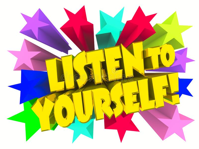 Écoutent vous-même le slogan Texte d'or avec les étoiles vives illustration stock