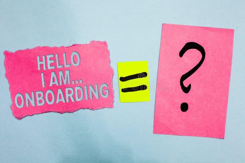 Écriture conceptuelle de main me montrant à bonjour suis Onboarding À personne de présentation de photo d'affaires disant que vou image stock
