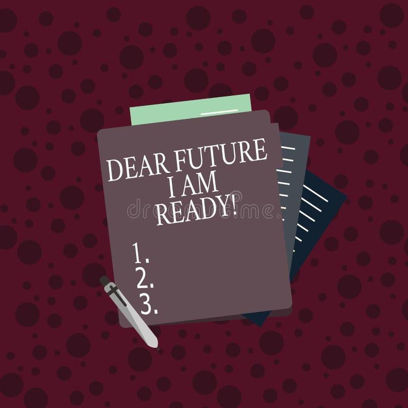 Écriture conceptuelle de main me montrant à cher avenir suis prêt Situation d'action d'état des textes de photo d'affaires étant  illustration libre de droits