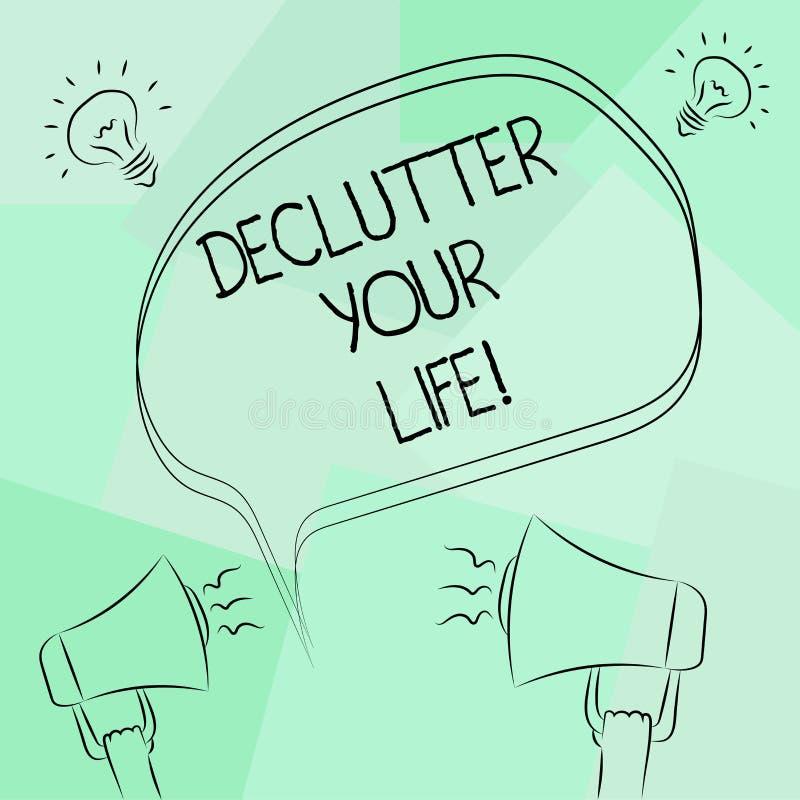 Écriture conceptuelle de main montrant à Declutter votre vie Texte de photo d'affaires enlever les articles inutiles de désordonn illustration libre de droits