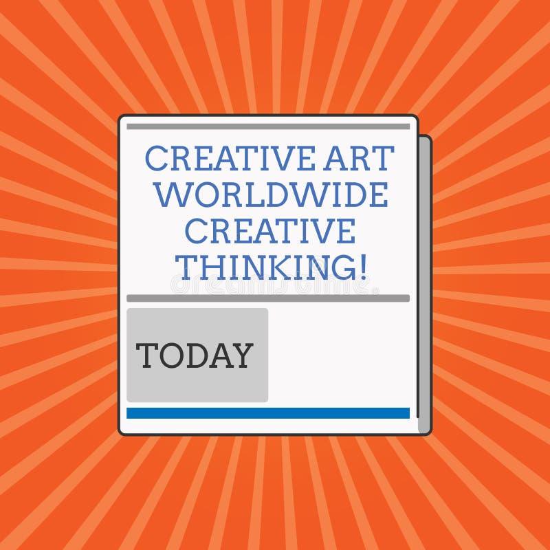 Écriture conceptuelle de main montrant Art Worldwide Creative Thinking créatif Photo d'affaires présentant moderne global illustration libre de droits