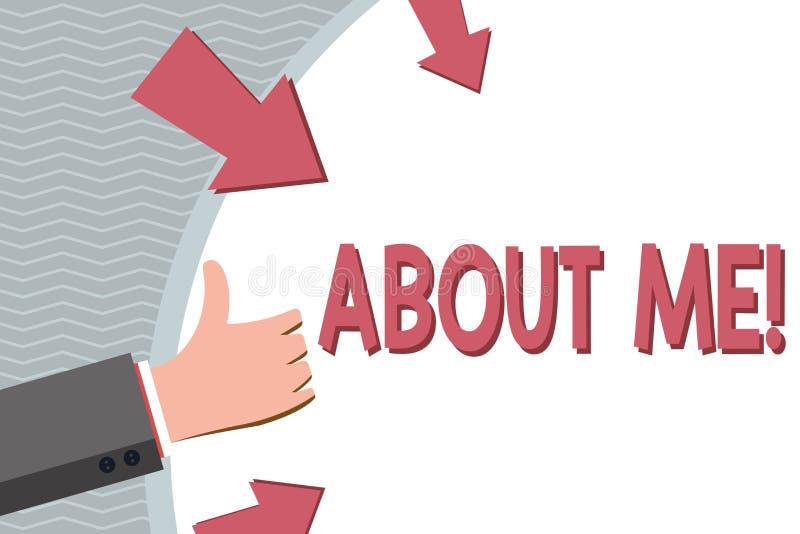 Écriture conceptuelle de main montrant au sujet de moi La photo d'affaires présentant mon information personnelle de caractéristi illustration stock