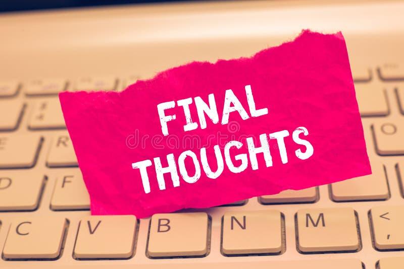 Écriture conceptuelle de main montrant des pensées finales Finale de recommandations d'analyse de bout de conclusion des textes d images stock