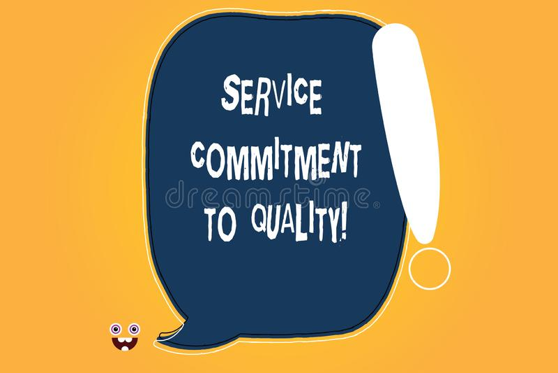 Écriture conceptuelle de main montrant l'engagement de service à la qualité Bon de haute qualité des textes de photo d'affaires e illustration libre de droits