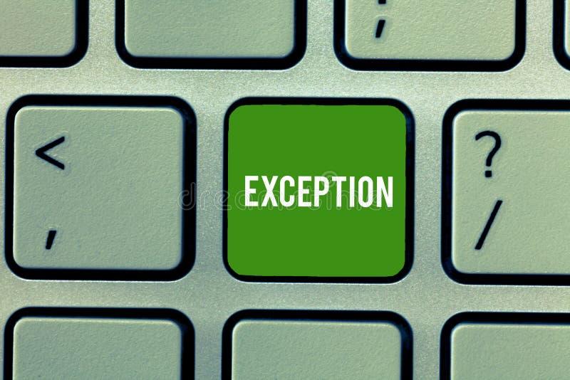 Écriture conceptuelle de main montrant l'exception Démonstration ou chose de présentation de photo d'affaires dont est exclu photographie stock libre de droits