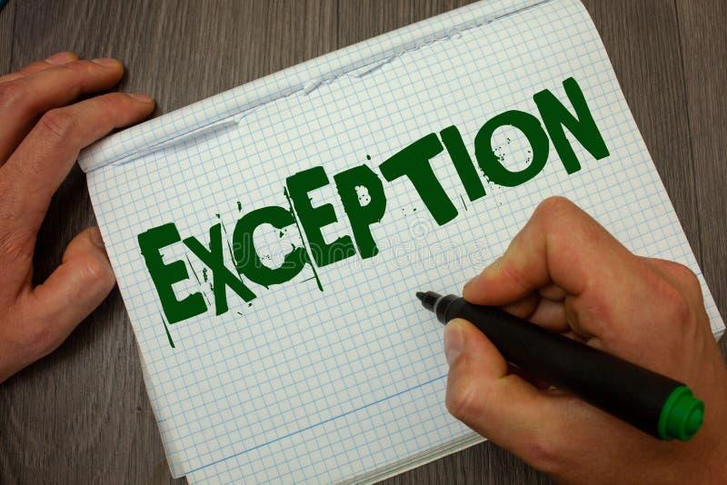 Écriture conceptuelle de main montrant l'exception Personne ou chose des textes de photo d'affaires qui sont exclues de la déclar photographie stock