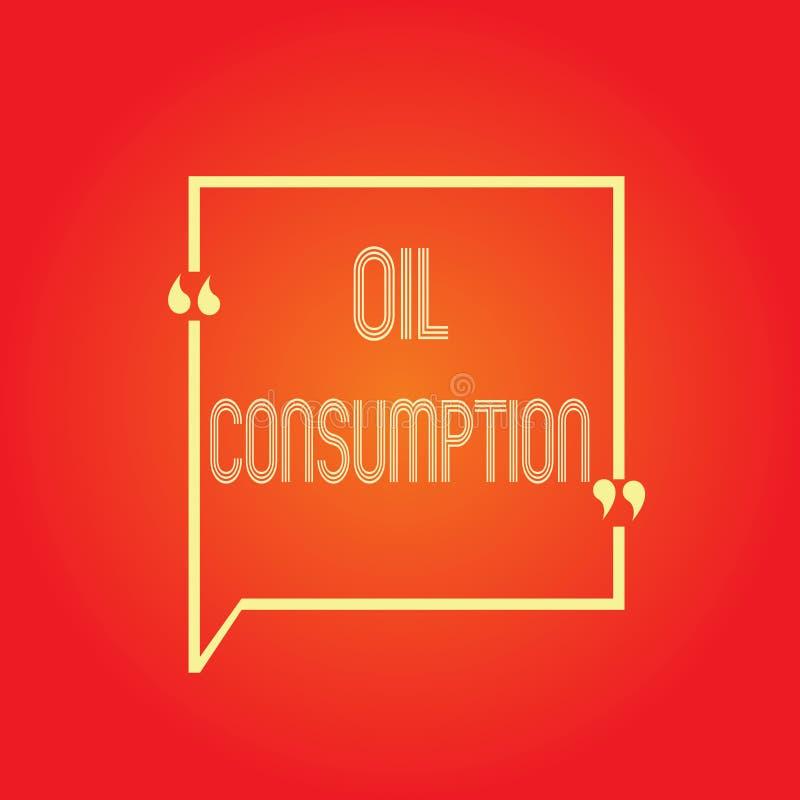Écriture conceptuelle de main montrant la consommation pétrolière Le texte de photo d'affaires cette entrée est toute l'huile con illustration de vecteur
